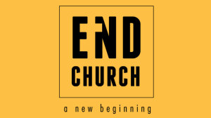 End Church